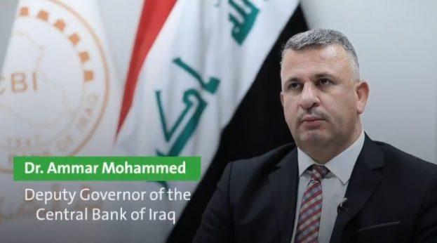 Ammar Mohammed, Deputy Gov, Central Bank of Iraq (Govt of Iraq)